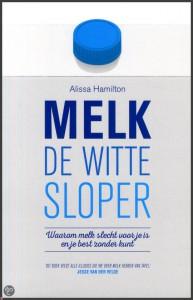 Melk, de witte sloper